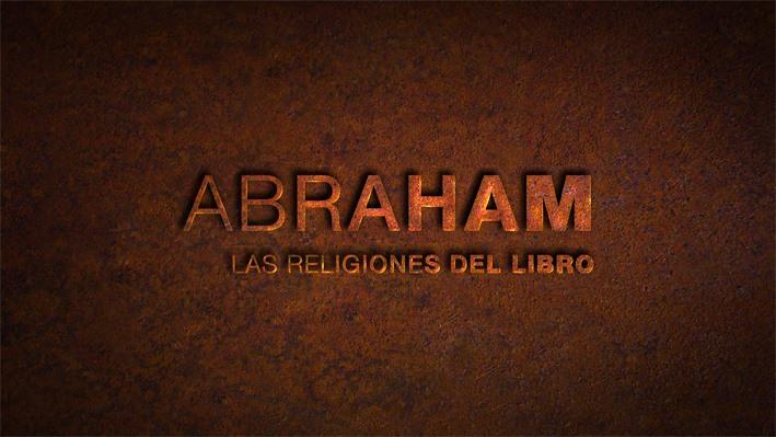 3. EL VIAJE A LA TRADICIÓN MEDITERRÁNEA: Cap. 3 – Abraham