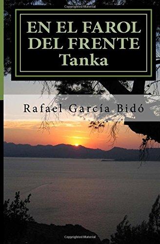 EN EL FAROL DEL FRENTE, TANKA, por Rafael García Bidó