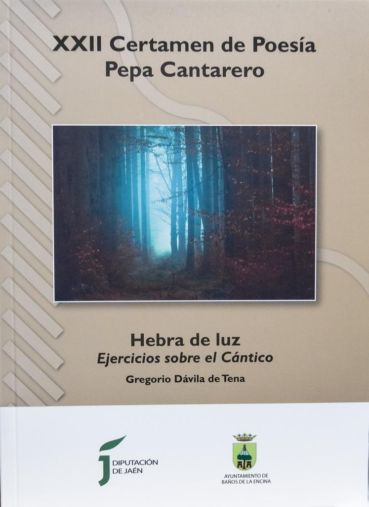 """Libro """"HEBRA DE LUZ. Ejercicios sobre el Cántico"""". Diputación de Jaén"""