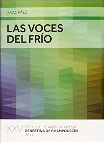 LAS VOCES DEL FRÍO por Isaac Páez