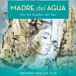 """Libro """"MADRE DEL AGUA"""" por Gregorio Dávila"""